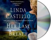 Her Last Breath: A Kate Burkholder Novel Cover Image
