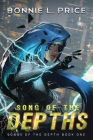 Song of the Depths: A Sci-Fantasy Cyberpunk Thriller Cover Image