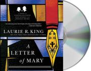 A Letter of Mary: A Novel of Suspense Featuring Mary Russell and Sherlock Holmes (A Mary Russell Mystery #3) Cover Image