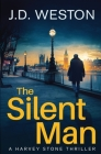 The Silent Man: A British Detective Crime Thriller Cover Image