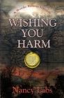 Wishing You Harm: A Brooke Roberts Mystery Cover Image
