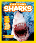 National Geographic Kids Everything Sharks Cover Image