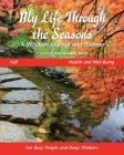 My Life Through the Seasons, A Wisdom Journal and Planner: Fall - Health and Well-Being Cover Image