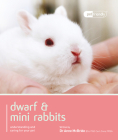 Dwarf & Mini Rabbits. (Pet Friendly) Cover Image