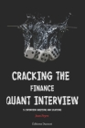 Cracking the Finance Quant Interview: 51 Interview Questions and Solutions Cover Image