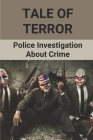 Tale Of Terror: Police Investigation About Crime: Road Of Horror Crime Cover Image