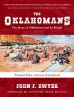 The Oklahomans: The Story of Oklahoma and Its People: Volume I: Ancient-Statehood Cover Image