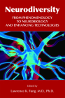 Neurodiversity: From Phenomenology to Neurobiology and Enhancing Technologies Cover Image