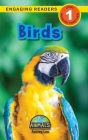 Birds: Animals That Make a Difference! (Engaging Readers, Level 1) Cover Image