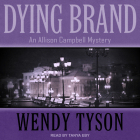 Dying Brand (Allison Campbell Mystery #3) Cover Image