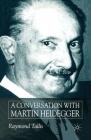 A Conversation with Martin Heidegger Cover Image