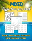 Mixed Puzzle Book for Adults: Maze, Crossword, Wordsearch, Sudoku & wordscramble Variety Puzzlebook Cover Image
