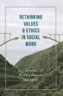Rethinking Values and Ethics in Social Work Cover Image