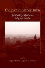The Participatory Turn: Spirituality, Mysticism, Religious Studies Cover Image