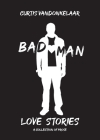Bad Man Love Stories Cover Image