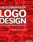 The Elements of Logo Design: Design Thinking, Branding, Making Marks Cover Image