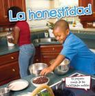 La Honestidad: Honesty (Pequeno Mundo de las Habilidades Sociales) Cover Image