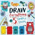 Draw Everything in 5 Simple Steps Cover Image