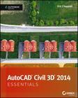 AutoCAD Civil 3D 2014 Essentials: Autodesk Official Press Cover Image