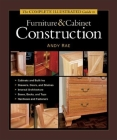 The Complete Illustrated Guide to Furniture & Cabinet Construction (Complete Illustrated Guides (Taunton)) Cover Image