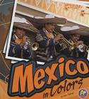 Mexico in Colors Cover Image