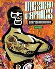 Mexican Graphics: Grafica Mexicana Cover Image