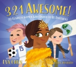 3 2 1 Awesome!: 20 Fearless Women Who Dared to Be Different Cover Image
