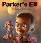 Parker's Elf: A book about managing emotions for boys Cover Image