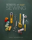 School of Sewing: Learn it. Teach it. Sew Together. Cover Image