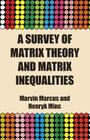 A Survey of Matrix Theory and Matrix Inequalities (Dover Books on Mathematics) Cover Image