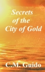 Secrets of the City of Gold Cover Image