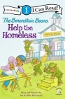 The Berenstain Bears Help the Homeless: Level 1 (I Can Read! / Berenstain Bears / Good Deed Scouts / Living L) Cover Image