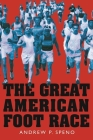 The Great American Foot Race: Ballyhoo for the Bunion Derby! Cover Image
