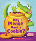 May I Please Have a Cookie? (Scholastic Reader, Level 1) Cover Image