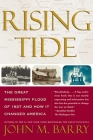 Rising Tide: The Great Mississippi Flood of 1927 and How It Changed America Cover Image