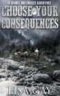 Choose your Consequences Cover Image