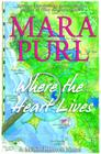 Where the Heart Lives: A Milford-Haven Novel (Milford-Haven Novels #2) Cover Image