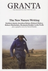 Granta 102: New Nature Writing (Magazine of New Writing #102) Cover Image
