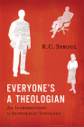 Everyone's a Theologian: An Introduction to Systematic Theology Cover Image