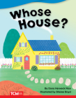 Whose House? (Fiction Readers) Cover Image