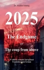 2025 - The endgame: or The coup from above Cover Image