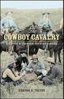 The Cowboy Cavalry: The Story of the Rocky Mountain Rangers Cover Image