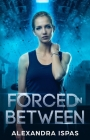 Forced in Between Cover Image