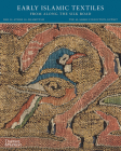 Early Islamic Textiles from Along the Silk Road: The al-Sabah Collection, Kuwait Cover Image