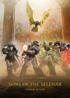 Sons of the Selenar (The Horus Heresy: Siege of Terra) Cover Image