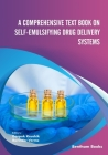 A Comprehensive Text Book on Self-emulsifying Drug Delivery Systems Cover Image