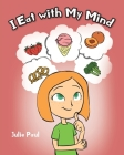 I Eat with My Mind Cover Image
