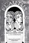 The Menaechmus Twins and Two Other Plays Cover Image