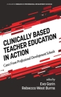Clinically Based Teacher Education in Action: Cases from Professional Development Schools (hc) (Research in Professional Development Schools) Cover Image