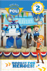 Read with Robocar Poli: Hooray for the Heroes! Cover Image